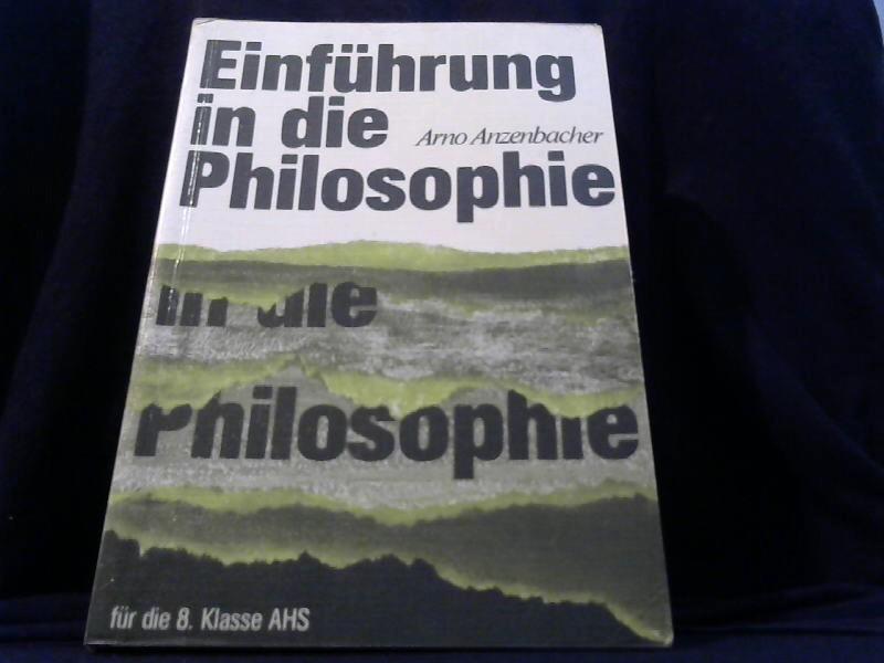 Einführung in die Philosophie. für die 8. Klasse AHS. 2.Auflage