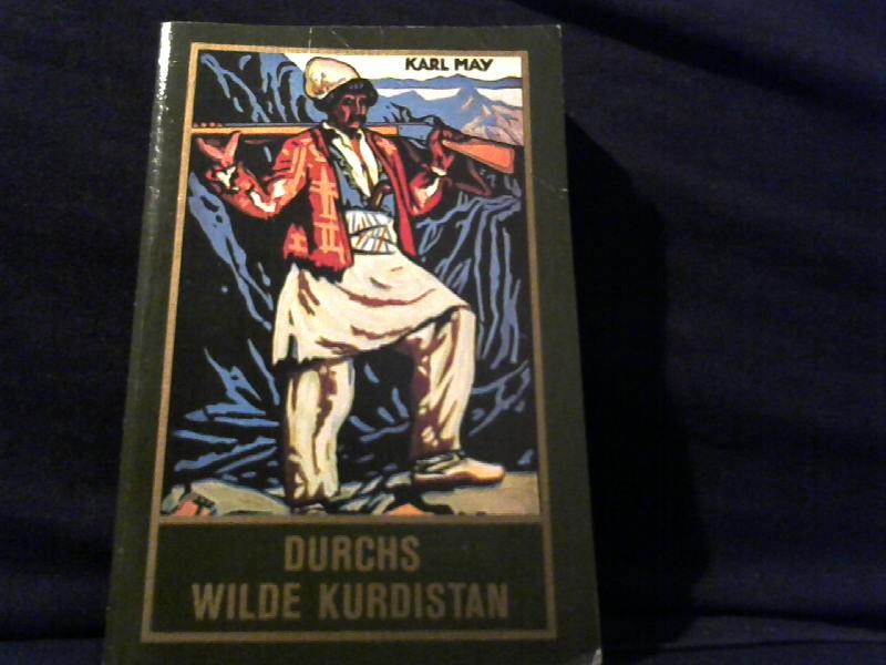 May, Karl: Klassische Meisterwerke; Teil: Durchs wilde Kurdistan : Reiseerzählung