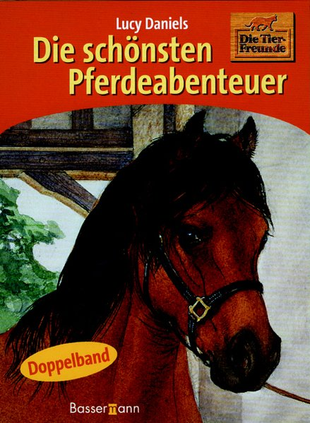 Die schönsten Pferdeabenteuer 4., Aufl.