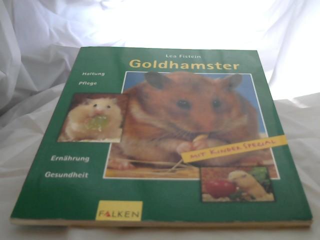 Goldhamster : Haltung, Pflege, Ernährung, Gesundheit ; [mit Kinder spezial]. [Zeichn.: U. Farkas-Dorner ; E. Wagendristel]