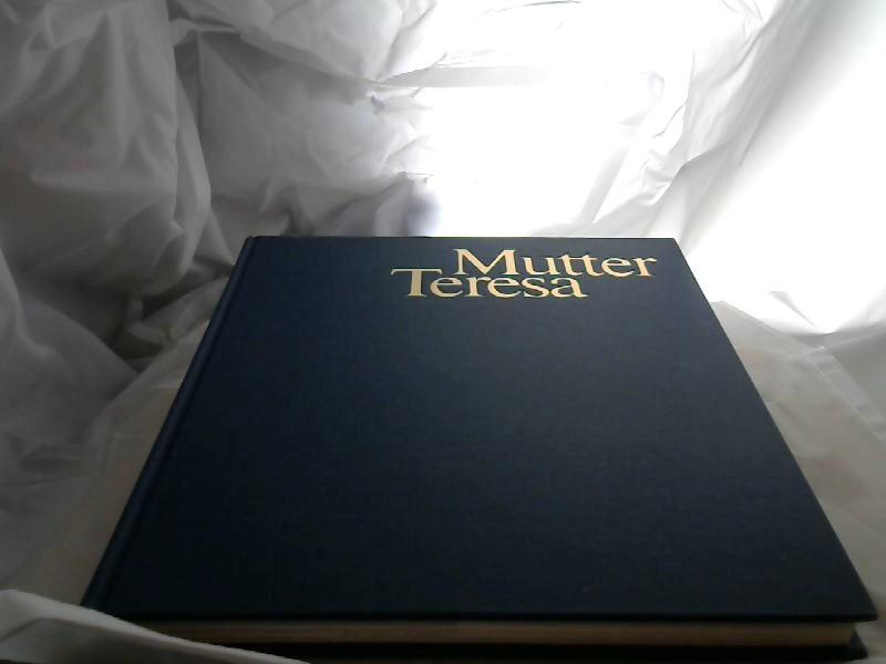 Mutter Teresa : e. Bildbiographie. Robert Serrou. Mit e. Einl. von Malcolm Muggeridge. [Aus d. Franz. übertr. von Curt Winterhalter] - Serrou, Robert (Bearb.)