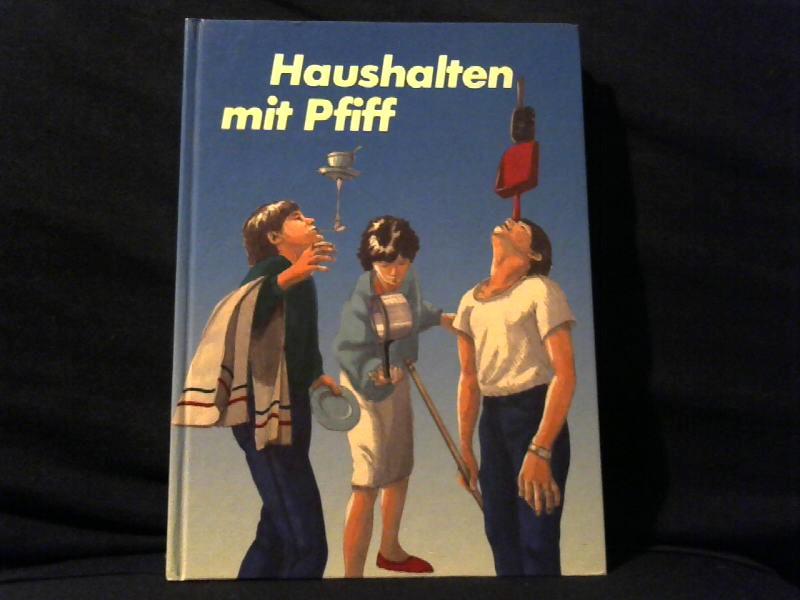 Haushalten mit Pfiff.
