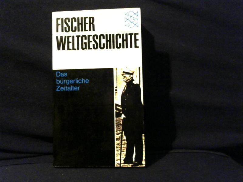 Palmade, Guy: Fischer Weltgeschichte. Das bürgerliche Zeitalter. Band 27