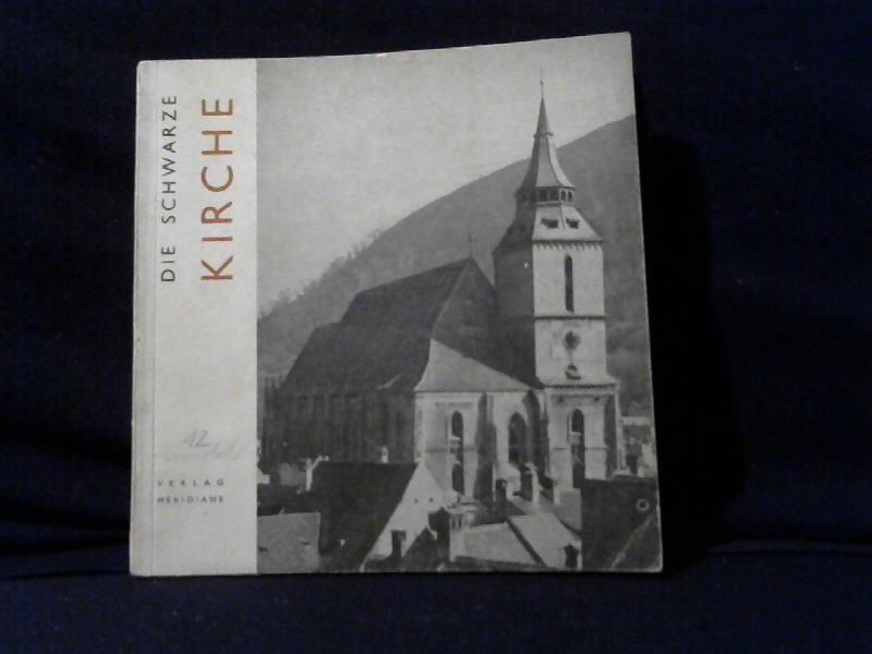 Die schwarze Kirche.