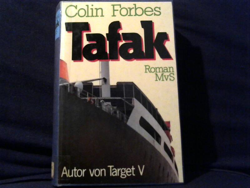 Tafak : Roman. Aus d. Engl. übers. von Günter Panske 1. Aufl.