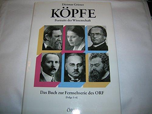 Köpfe : Portraits der Wissenschaft. Mit einem Vorw. von Alfred Vendl