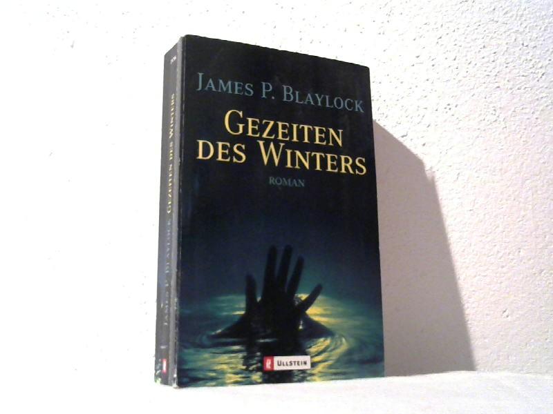 Gezeiten des Winters : Roman. Aus dem Engl. von Karin König / Ullstein ; 25706 Dt. Erstausg., 1. Aufl.