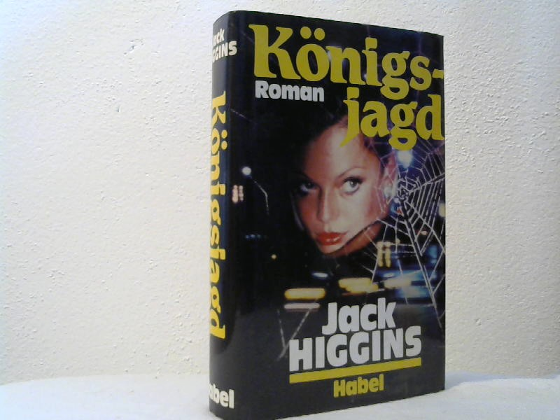 Higgins, Jack: Königsjagd.
