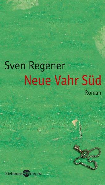 Neue Vahr Süd Roman 12. Aufl. 2004