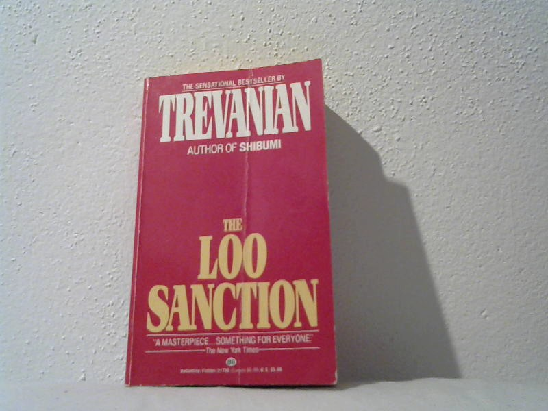 The loo sanction.