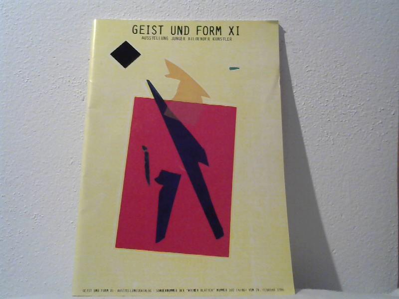 Diverse Autoren: Geist und Form. XI Ausstellungskatalog.