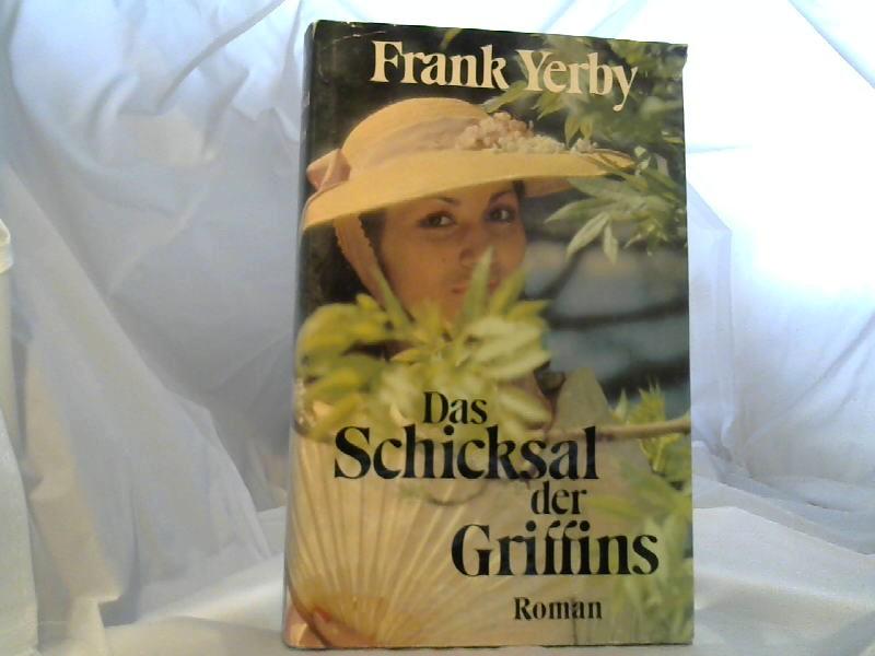 Yerby, Frank: Das Schicksal der Griffins.