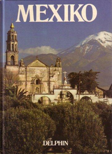 Mexiko. von u. Ted Smart. Dt. Text von Liselotte Julius