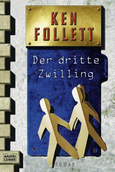 Der dritte Zwilling Roman 29. Aufl. 1999