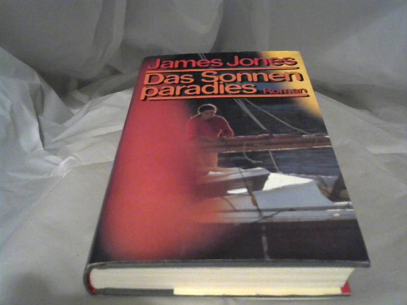 Jones, James: Das Sonnenparadies.