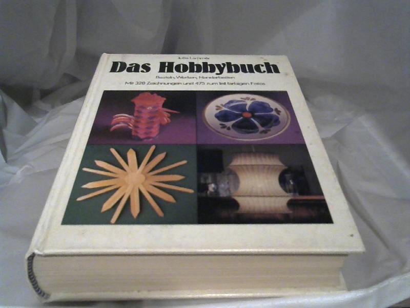 Das Hobbybuch. Basteln, Werken, Handarbeiten