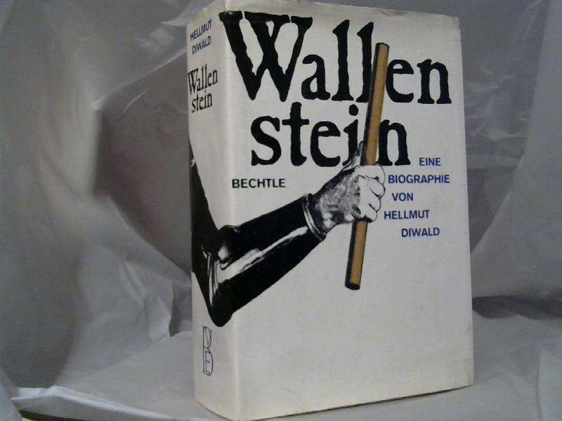 Diwald, Hellmut: Wallenstein.
