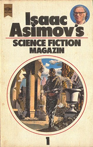 Isaac Asimov's Science-Fiction-Magazin; Teil: Folge 1. Heyne-Bücher ; Nr. 3608 : Science fiction 2. Aufl. - Asimov, Isaac