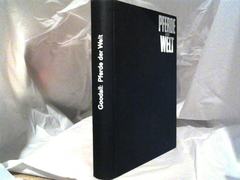 Goodall, Daphne Machin: Pferde der Welt. 2.Auflage