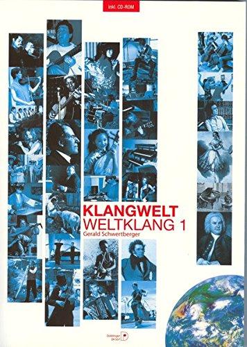 Diverse Autoren: Klangwelt - Weltklang; Teil: 1 = Schulstufe 9. 10./ [Hauptbd.]. 6., neu bearb. Aufl.