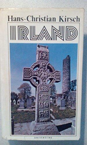Irland : die Freuden der grünen Insel. Hans-Christian Kirsch Neufassung