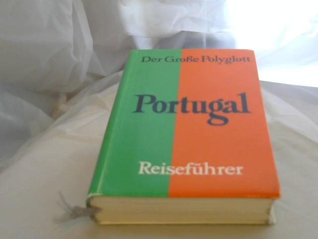 Portugal mit Madeira und den Azoren : [Reiseführer]. [Verf.: Wilhelm Voss-Gerling. Hrsg.: Die Polyglott-Red. Kt. u. Pläne: Franz Huber ... Ill.: József Fábián] / Der grosse Polyglott 8. Aufl., 1984/85