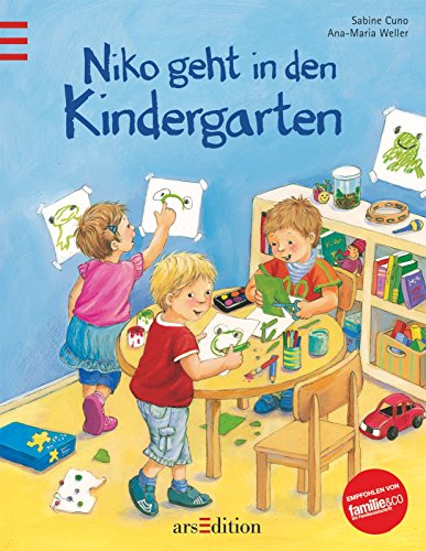 Niko geht in den Kindergarten : eine Geschichte. von Sabine Cuno. Mit Bildern von Ana-Maria Weller - Cuno, Sabine (Mitwirkender) und Ana (Mitwirkender) Weller