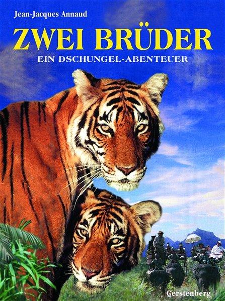 Zwei Brüder Das Buch zum Film 1., Aufl.