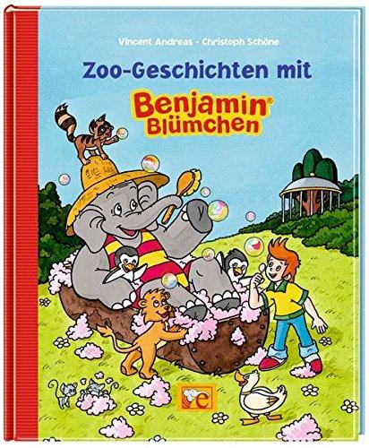 Zoo-Geschichten mit Benjamin Blümchen. von Vincent Andreas. Mit Bildern von Christoph Schöne