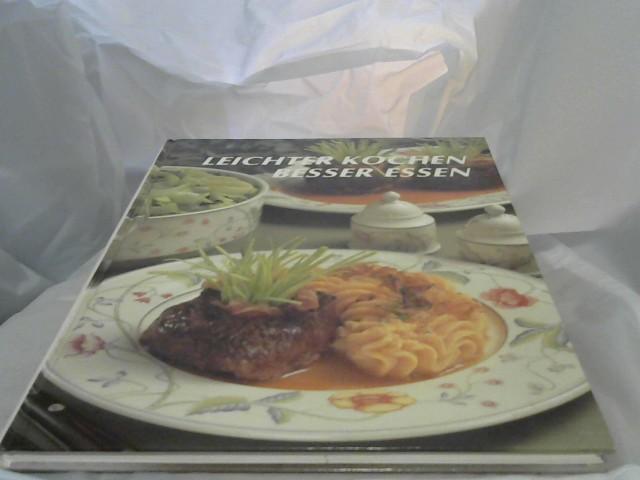 Leichter Kochen- besser Essen. Band 1