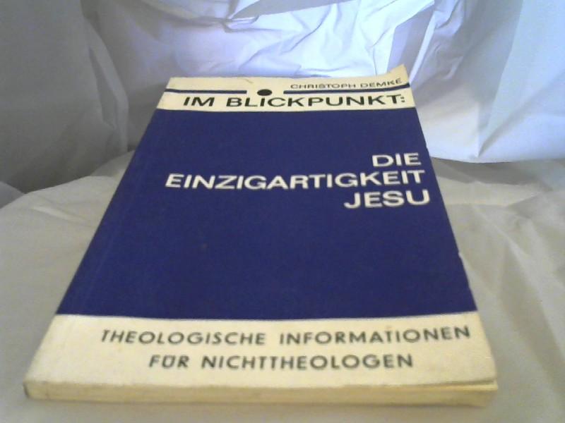 Die Einzigartigkeit Jesu. 2.Auflage