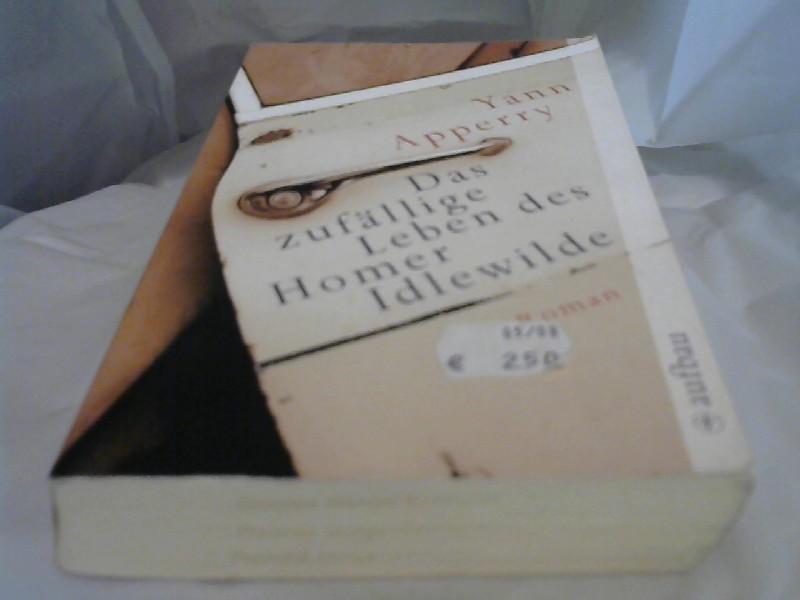 Das zufällige Leben des Homer Idlewilde Roman