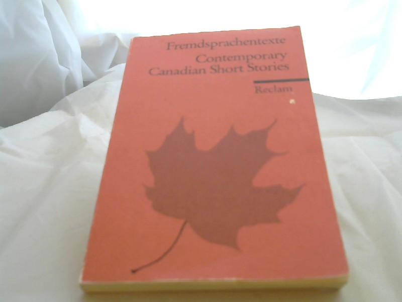 Contemporary Canadian Short Stories Englischer Text mit deutschen Worterklärungen. B2 - C1 (GER)