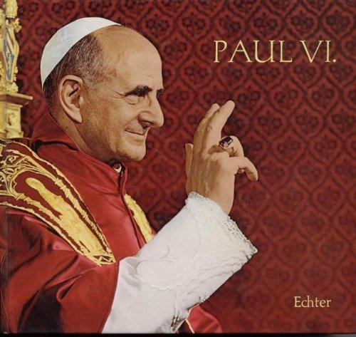 [Paul der Sechste] ; Paul VI. : Papst d. Dialogs u.d. Friedens. Wilhelm Sandfuchs