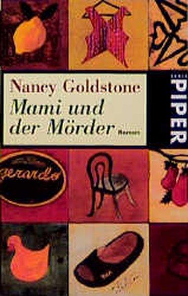 Mami und der Mörder Roman