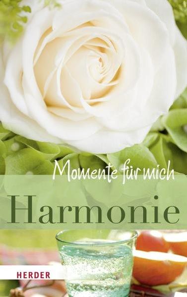 Harmonie - Momente für mich 1., Aufl.