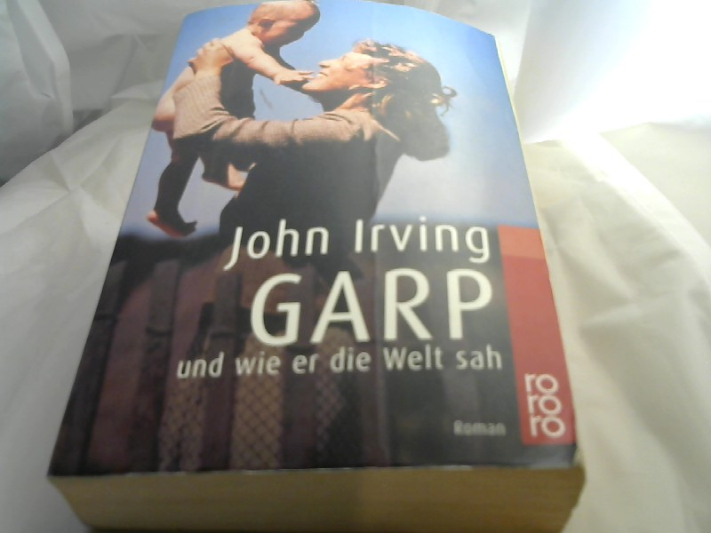 Garp und wie er die Welt sah 53. Auflage