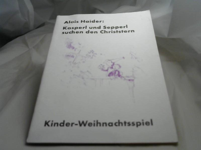 Kasperl und Sepperl suchen den CHriststern. Kinder-Weinachtsspiel.