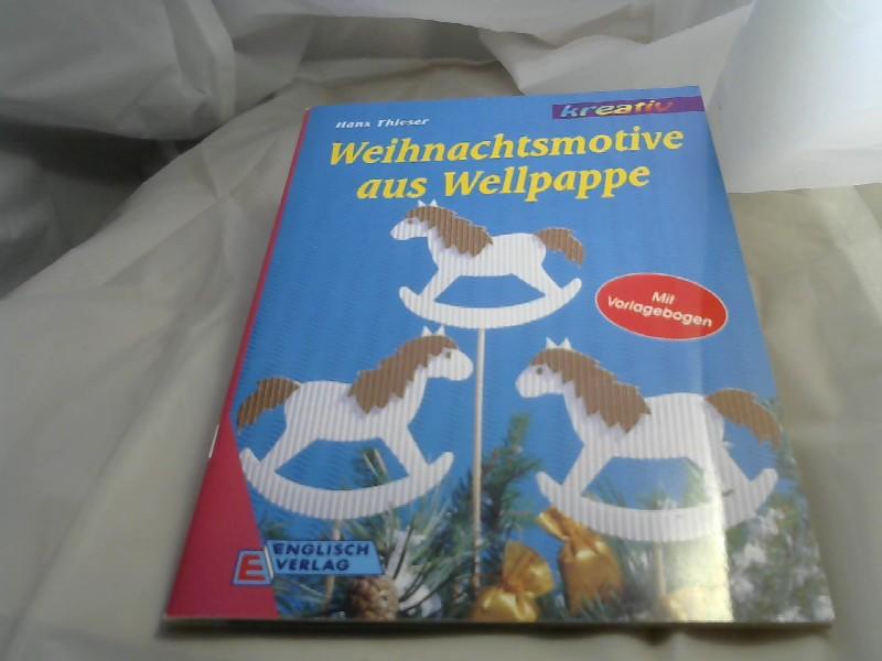 Weihnachtsmotive aus Wellpappe : [mit Vorlagebogen].