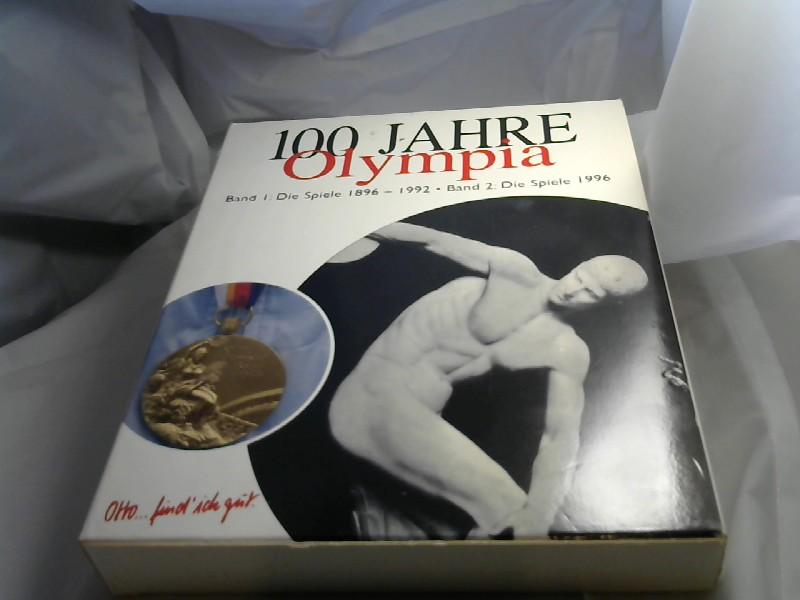 100 Jahre Olympia Band 1: Von Athen bis Atlanta. Band 2: Atlanta 1996