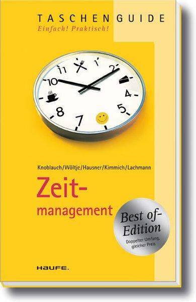 Zeitmanagement 1., Auflage 2010