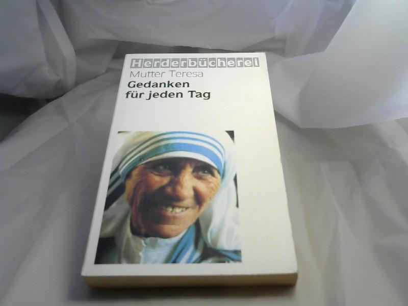 Gedanken für jeden Tag 4., Aufl.