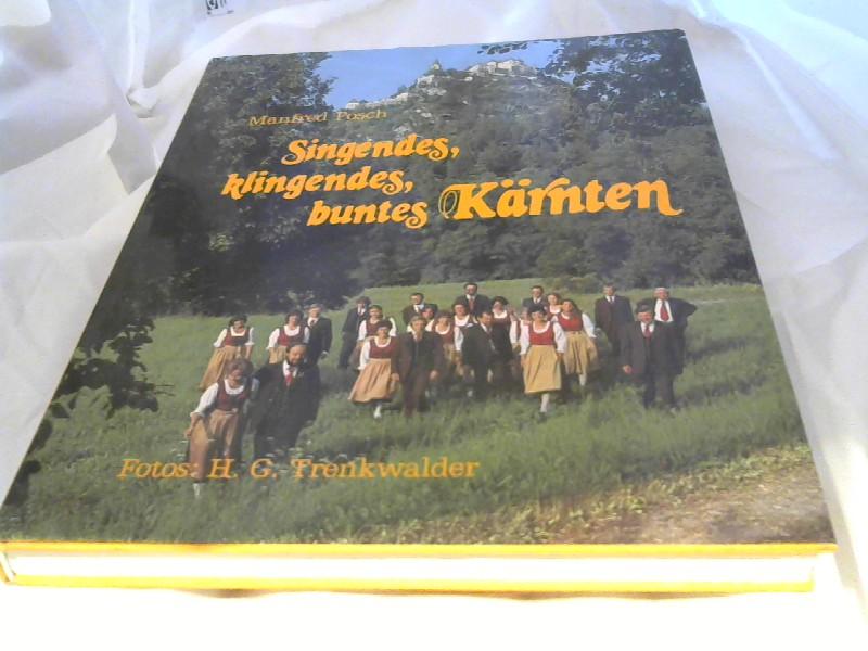Singendes, klingendes, buntes Kärnten