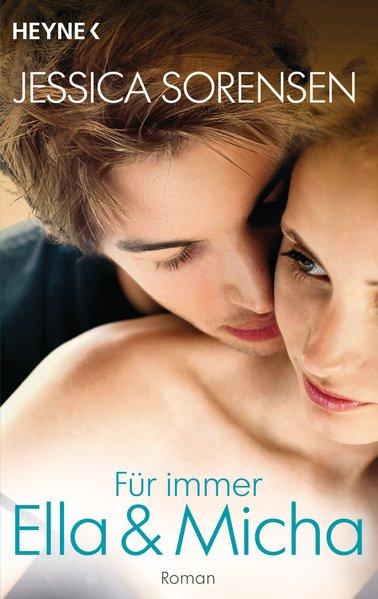Für immer Ella und Micha Ella und Micha 2 - Roman Deutsche Erstausgabe