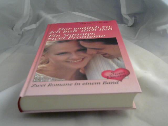Conklin, Barbara: Hör zu. Ich hab dich lieb./ Ein Sommer, zwei Probleme. 2 Romane
