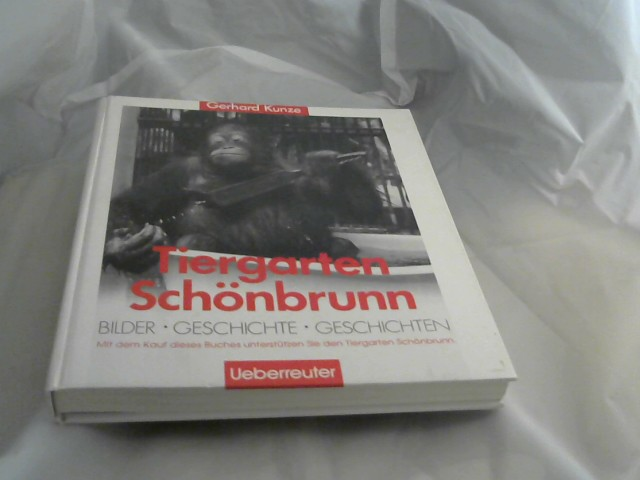 Kunze, Gerhard: Schönbrunner Tiergarten