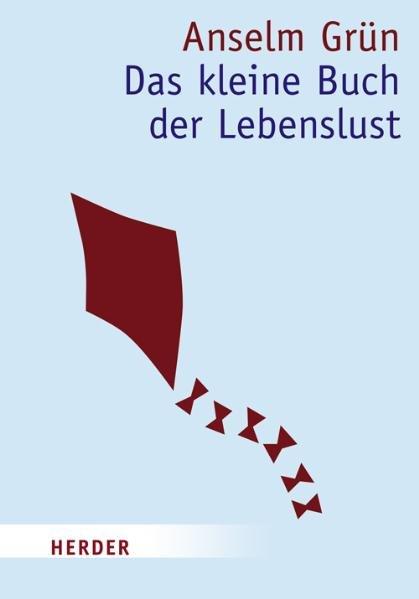 Das kleine Buch der Lebenslust 6., Aufl.