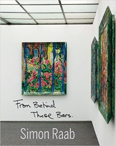 Simon Raab : From Behind These Bars.  1. Aufl.