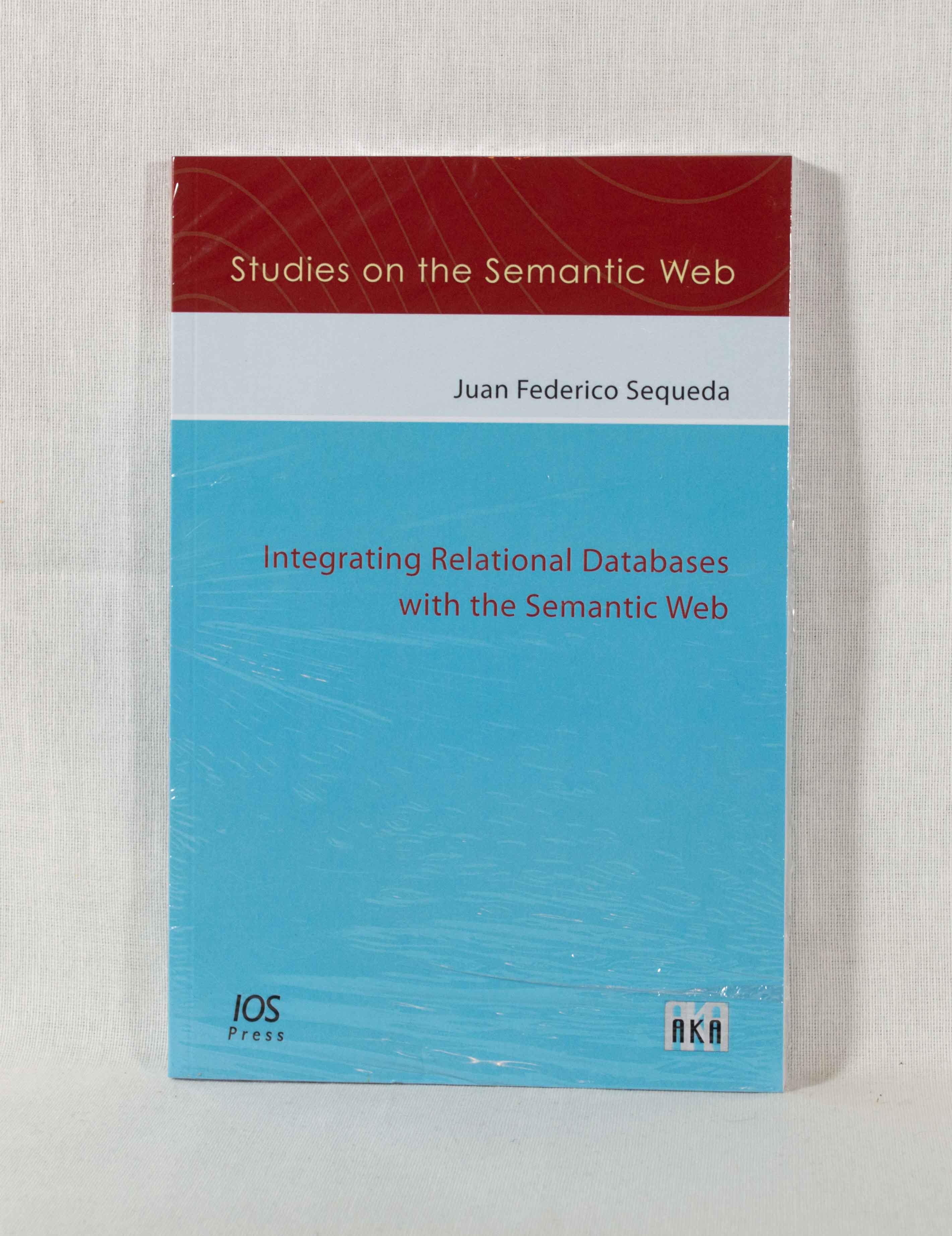 Integrating Relational Databases with the Semantic Web. (= Studies on the Semantic Web, Vol. 022).