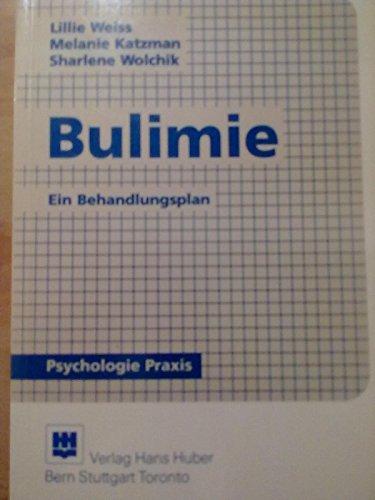 Bulimie: Ein Behandlungsplan. (= Huber-Psychologie-Praxis). 1. Aufl.